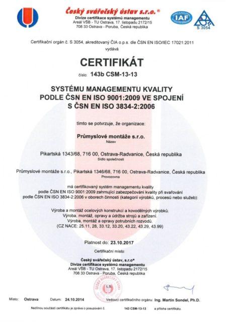 Certifikát managementu kvality podle ČSN EN ISO 9001:2009 ve spojení s ČSN EN ISO 3834-2:2006